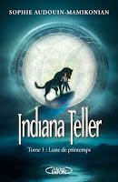 Couverture du livre Indiana Teller 1 de Sophie Audouin-Mamikonian