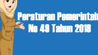 Bimtek PP Nomor 49 Tahun 2018