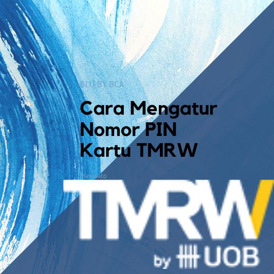 Cara Mengatur Nomor PIN Kartu TMRW