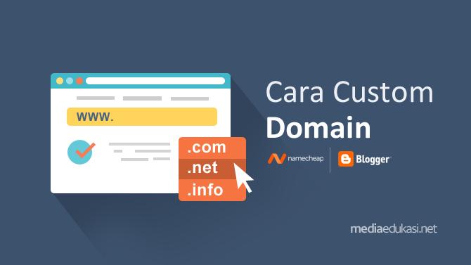 Cara Custom Domain Blogspot di Namecheap : Panduan Lengkap
