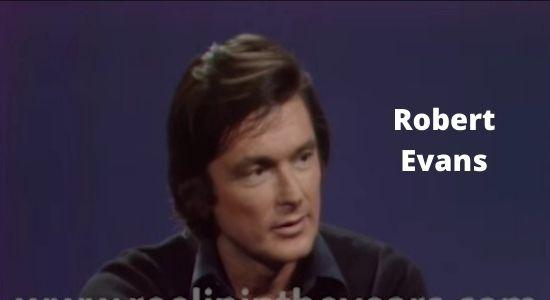 रोबर्ट इवान - Robert Evans Biography in Hindi