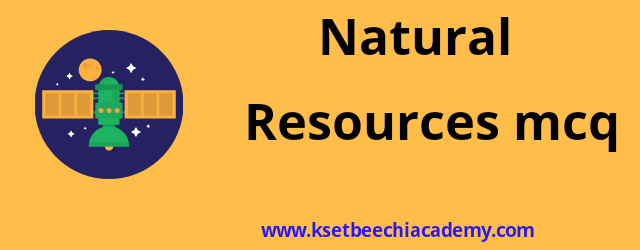 mcq-on-natural-resources-with-answers
