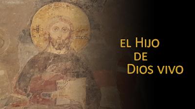 Evangelio según Mateo 16, 13-23: El Hijo de Dios vivo