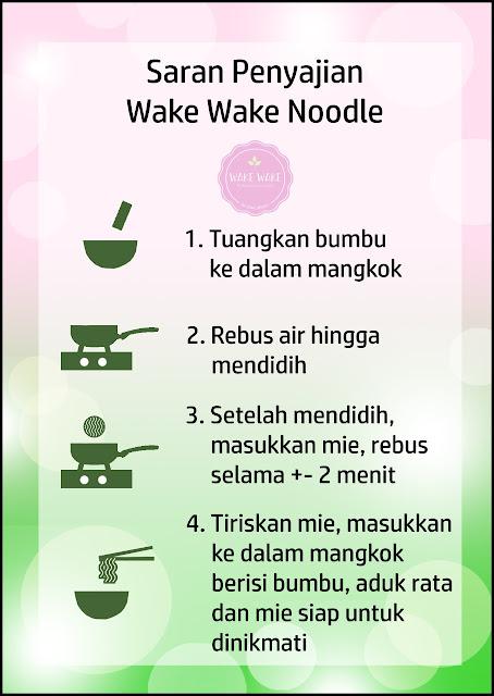 Wake Wake Noodle, Mie Sehat Di Segala Suasana