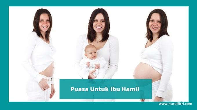 Puasa Untuk Ibu Hamil
