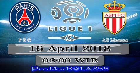 Prediksi Bola855 Paris Saint Germain vs AS Monaco 16 April 2018
