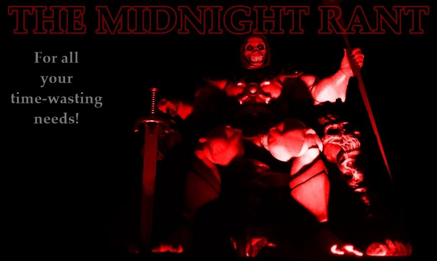 The Midnight Rant