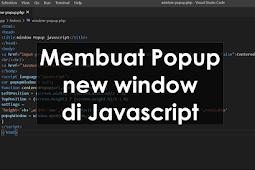 cara mudah membuat popup new window di javascript