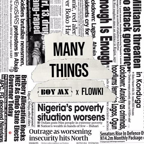 "Boy Mx & Flowki – ""Many Things"" #Arewapublisize"