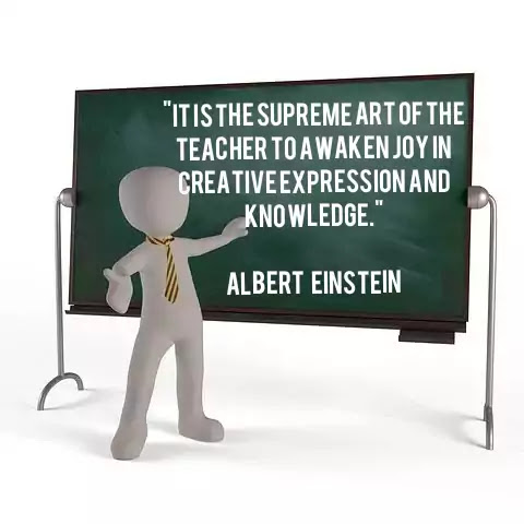 """""""It is the supreme art of the teacher to awaken joy in creative expression and knowledge."""" Albert Einstein, image of quotes on teacher, image of teacher's day"""