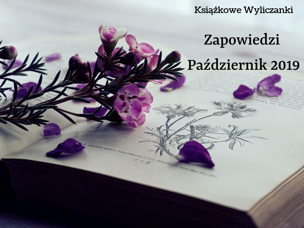 Październik w księgarniach, czyli nowości na półkach 10.2019