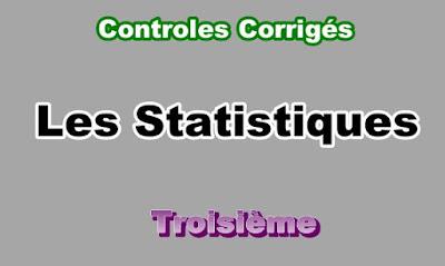 Controles Corrigés de Statistiques 3eme en PDF