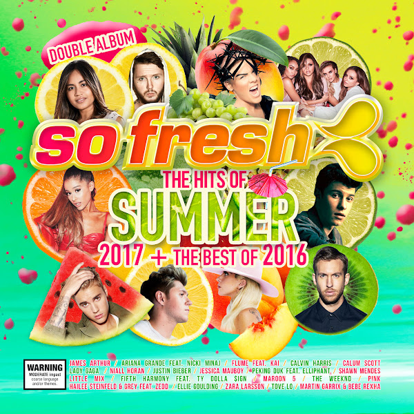 Various Artists - So Fresh: The Hits of Summer 2017 + Best Of 2016 Cover