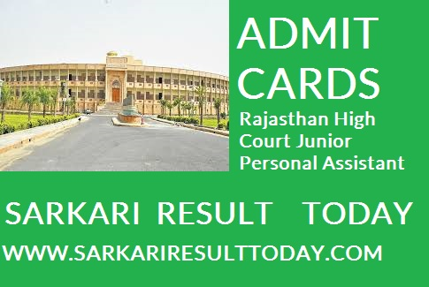 Rajasthan High Court JP ADMIT CARDS 2020- Sarkari Result,registered candidates can download admit card