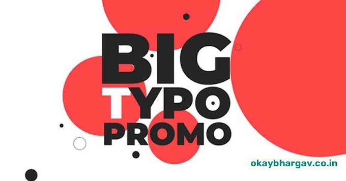 Download VideoHive Big Typo Promo Opener Free - Okay Bhargav