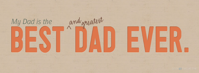Happy Father's Day 2015 Facebook FB Timeline Covers Pictures