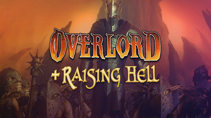 Overlord + Raising Hell