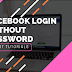 How to Log Back Into Facebook without Password