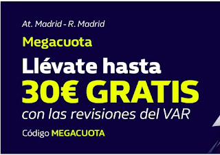 william hill Promoción MEGACUOTA Atlético vs Real Madrid 7-3-2021