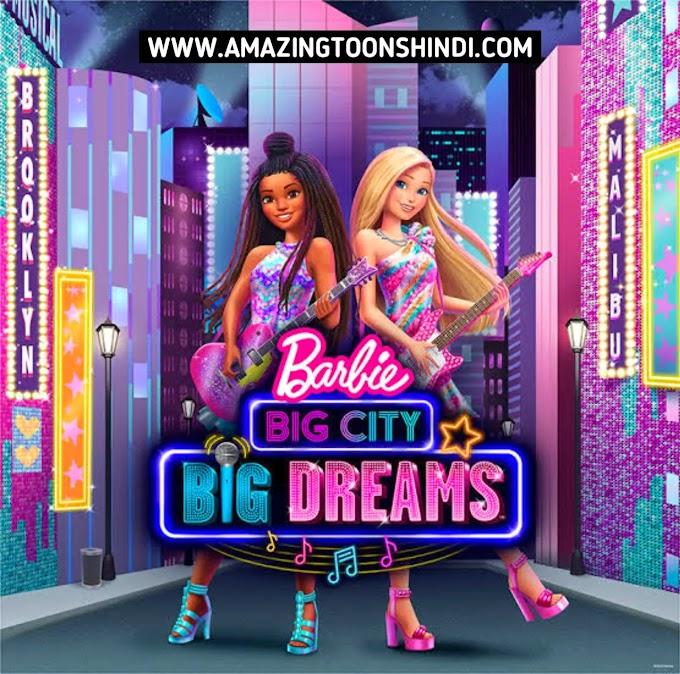 Barbie: Big City, Big Dreams Full Movie Download HD