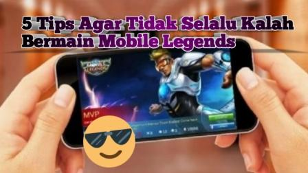 Tips for playing Mobile Legends