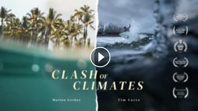 CLASH OF CLIMATES Full Movie