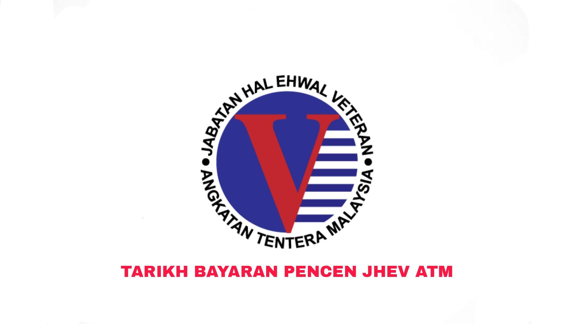 Tarikh Bayaran Pencen JHEV ATM 2021 (Jadual)