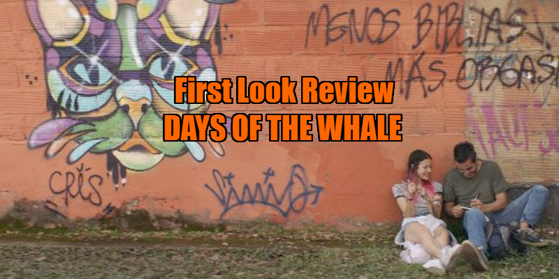 days of the whale review