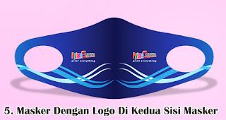 Masker Dengan Logo Di Kedua Sisi Masker Cocok Untuk Dijadikan Sebagai Souvenir Perusahaan