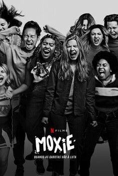 Moxie: Quando as Garotas Vão à Luta Torrent – WEB-DL 1080p Dual Áudio