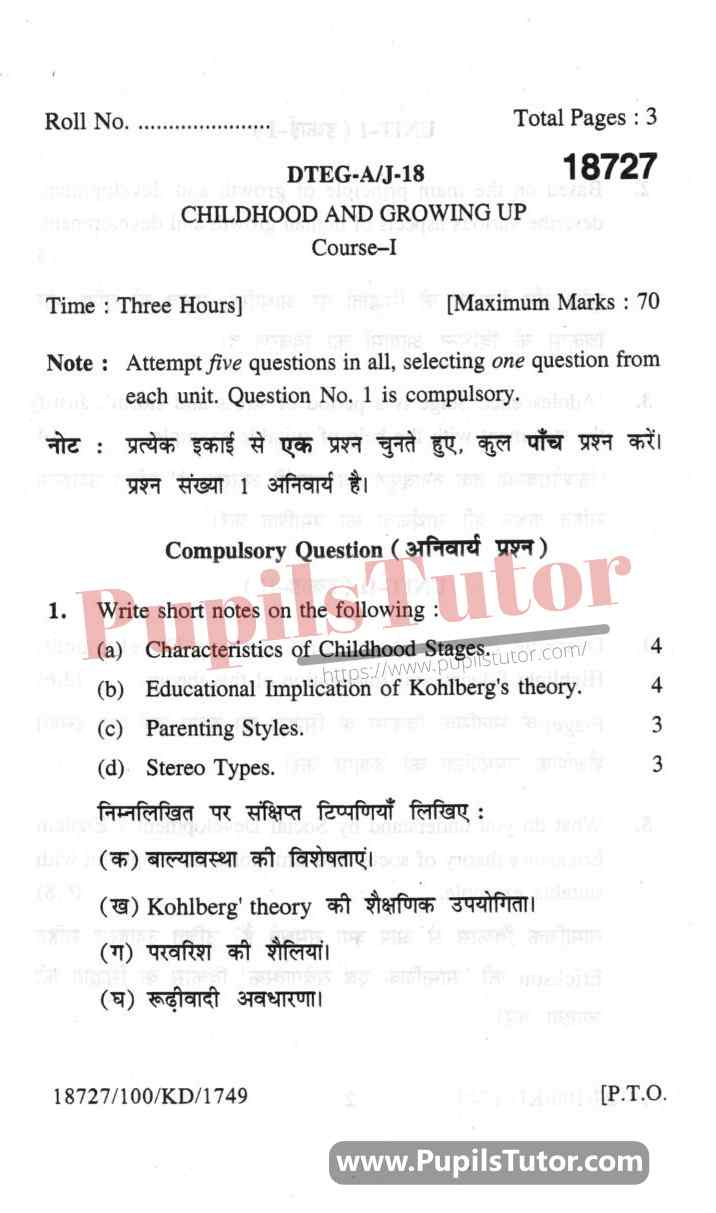 KUK (Kurukshetra University, Haryana) Childhood And Growing Up Question Paper 2018 For B.Ed 1st And 2nd Year And All The 4 Semesters In English And Hindi Medium Free Download PDF- Page 1 - Pupils Tutor