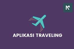 10 Aplikasi Traveling Untuk Mempermudah Liburan Terbaik