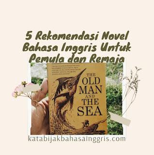 5 Rekomendasi Novel Bahasa Inggris Untuk Pemula dan Remaja