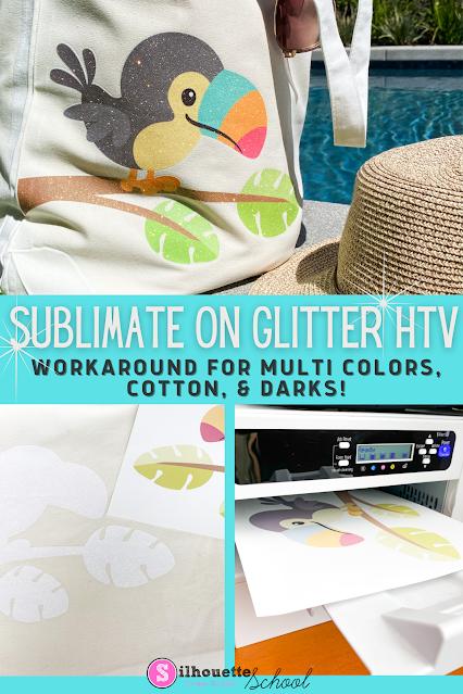 silhouette 101, silhouette america blog, sawgrass, sublimation, glitter htv