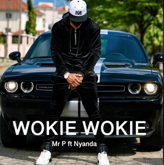 [Music] Mr. P - Wookie Wookie ft. Nyanda
