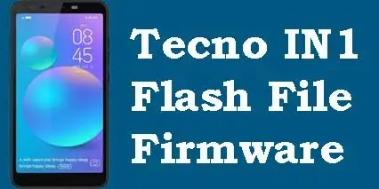 Tecno IN1 Flash File Tested (Stock ROM Firmware)