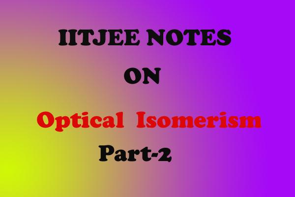 Optical Isomerism Notes