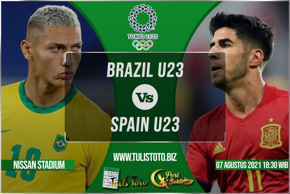 Prediksi Brazil U23 vs Spain U23 07 Agustus 2021