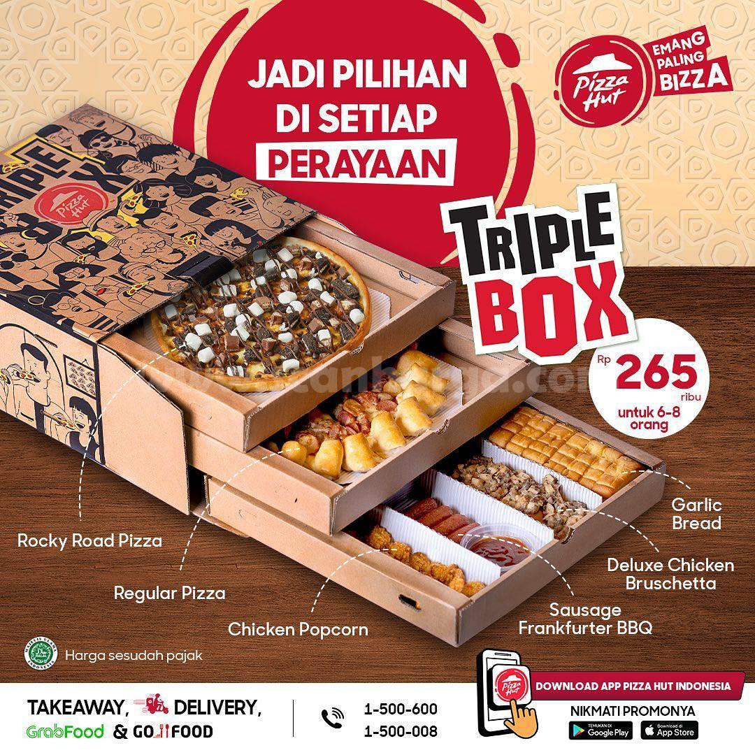 Pizza HUT Promo Triple Box harga hanya Rp 265 Ribu untuk 6 - 8 Orang