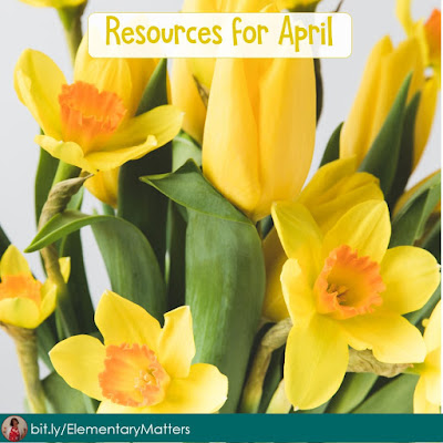 Resources for April! If you'll be teaching in the month of April, this post has links to plenty of ideas, books, videos, and resources!