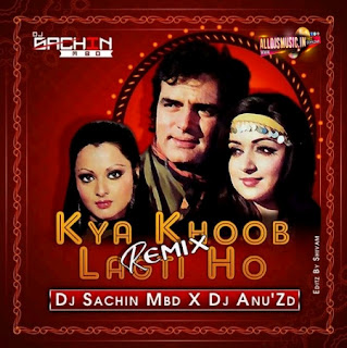 Kya Khoob Lagti Ho (Remix) -  Dj Sachin Mbd X Dj AnuZd [NewDjsWorld.Com]