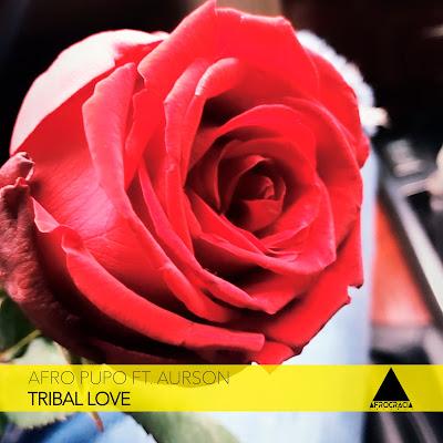 Afro Pupo Ft. Aurson - Tribal Love (Dub)