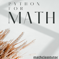 Python for math mathclasstutor