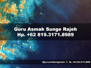 penyelarasan-maha-guru-asma-sunge-rajeh-pamungkas