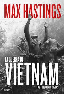 La guerra de Vietnam Max Hastings