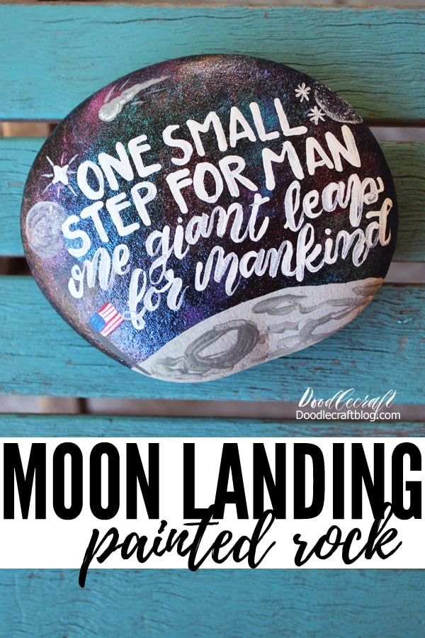 Paint a space inspired rock commemorating the 50th anniversary of the moon landing: One small step for man, one giant leap for mankind!