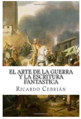 El arte de la guerra y la escritura fantástica