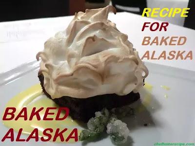 Recipe for Baked Alaska-chefhomerecipe.com