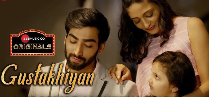 Latest Bollywood Songs - Gustakhiyan Songs Lyrics in Hindi