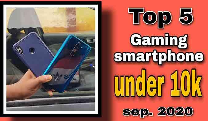 Top 5 awesome gaming smartphones under 10k sep. 2020! Hindi!